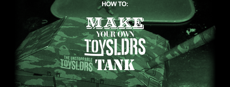 """<a href=""""http://toysldrs.com/how-to-make-your-own-toy-sldrs-tank/"""">"""