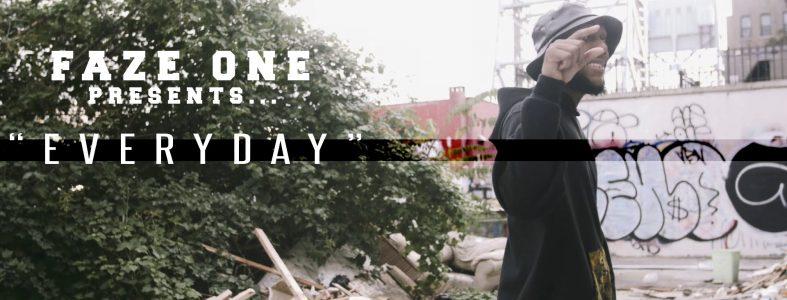 Faze One – Everyday